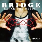 Bridge -Ramar The Best!!- Songs