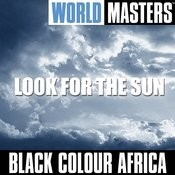 World Masters:look For The Sun Songs