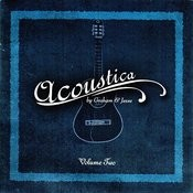 Acoustica By Graham & Jesse Songs