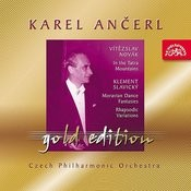 Ancerl Gold Edition 28 Novak : In The Tatra Mountains / Slavicky : Moravian Dance Fantasias, Rhapsodic Variations Songs