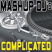 Complicated (Original Radio Mix) [Re-Mix Tool] Song