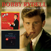 Bobby Rydell Salutes The Great Ones/Rydell At The Copa Songs