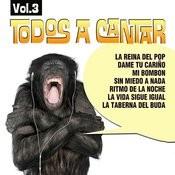 Todos A Cantar Vol. 3 Songs