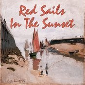 Red Sails In The Sunset Songs