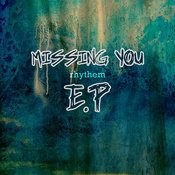 Missing You Ep Songs
