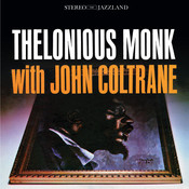 Thelonious Monk with John Coltrane (OJC Remaster) Songs