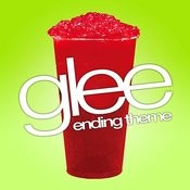 Glee (Ending Theme From Tv Series) Songs