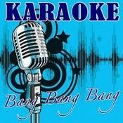 Bang Bang Bang (Selena Gomez & The Scene Tribute) - Karaoke Songs