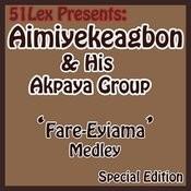 51 Lex Presents Fare-Eyiama Medley Songs