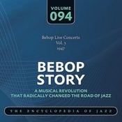 Bebop Live Concerts Vol. 5 (1947) Songs