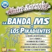 Canta Como: La Banda Ms Y Los Pikadientes Songs