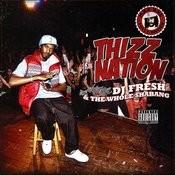 Thizz Nation - Dj Fresh & The Whole Shebang Songs