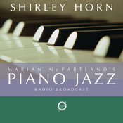 Marian McPartland's Piano Jazz with guest Shirley Horn Songs