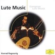 Konrad Ragossnig - European Lute Music from England, Italy, Spain, Germany etc. Songs
