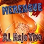 Merengue Al Rojo Vivo (Vol 2011-2012 ) Songs