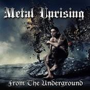 Metal Uprising From The Underground Songs