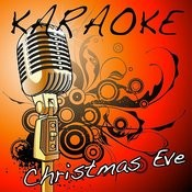 Christmas Eve (Justin Bieber Karaoke Tribute) Songs
