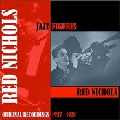 Jazz Figures / Red Nichols (1927-1928) Songs