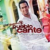 Pa'que MI Pueblo Cante Songs