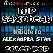 Mr. Saxobeat (Tribute To Alexandra Stan) Songs