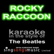 Rocky Raccoon (Originally Performed By The Beatles) [Karaoke Audio Version] Song