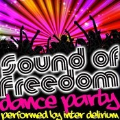 Sound Of Freedom: Dance Party Songs