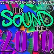 The Sound Of The 2010s Songs