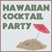 Hawaiian Cocktail Party! Songs
