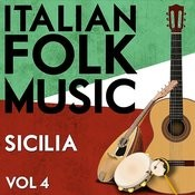 Italian Folk Music Sicilia Vol. 4 Songs