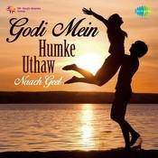 Kabita Rani Naach Geet Godi Men Hamke Uthaw Songs