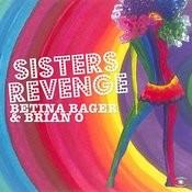 Sisters Revenge (Dj Disse Remix) Song