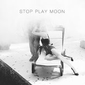 Stop Play Moon Songs