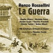 Renzo Rossellini: La Guerra [Dramma In Un Atto Proprio] (1960) Songs