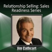 Relationship Selling: Sales Readiness Series Songs