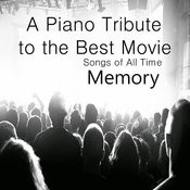 A Piano Tribute To Best Movie Songs Of All Time: Memory Songs