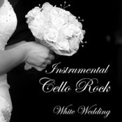 Instrumental Cello Rock: White Wedding Songs