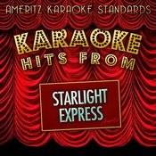 Karaoke Hits From Starlight Express Songs