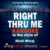 Right Thru Me (In The Style Of Nicki Minaj) [Karaoke Version] - Single Songs