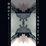 Douce Ambiance Songs
