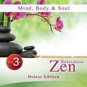 Mind, Body & Soul, Vol. 3: Zen Relaxation (Deluxe Edition) Songs