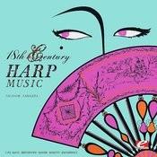 18th Century Harp Music (Digitally Remastered) Songs