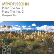 Mendelssohn: Piano Trio No. 1 & No. 2 Songs