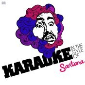 Karaoke - In The Style Of Santana - Single Songs