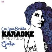 Con Agua Bendita (In The Style Of Gladys) [Karaoke Version] Song