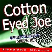 Cotton Eye Joe (Originally Performed By Rednex) [Karaoke Version] Song
