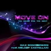 Move On (You Ready For The Night) Songs
