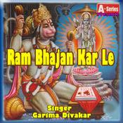 Ram Bhajan Kar Le Songs