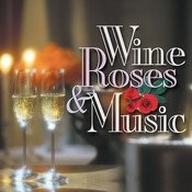 Wine, Roses & Music: Romantic Moods, Vol. 3 Songs