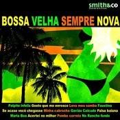 Bossa Velha Sempre Nova Songs