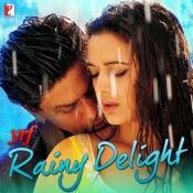 YRF Rainy Delight Songs